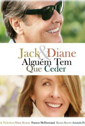 Cartaz do filme ALGUÉM TEM QUE CEDER – Something's Gotta Give