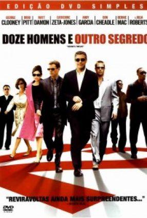 Cartaz do filme DOZE HOMENS E OUTRO SEGREDO – Ocean's Twelve