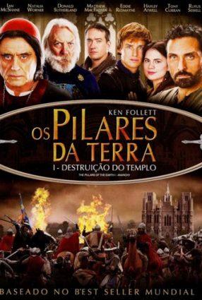 Cartaz do filme OS PILARES DA TERRA – The Pillars of the Earth