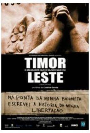 Cartaz do filme TIMOR LESTE – O MASSACRE QUE O MUNDO NÃO VIU – Timor Lorosae