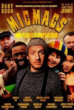 Cartaz do filme MICMACS – UM PLANO COMPLICADO – Micmacs à tire-larigot
