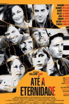 Cartaz do filme ATÉ A ETERNIDADE – Les Petits Mouchoirs