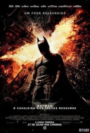 Cartaz do filme BATMAN – O CAVALEIRO DAS TREVAS RESSURGE – The Dark Knight Rises
