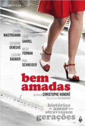 Cartaz do filme BEM AMADAS – Les Bien-Aimés