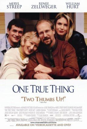 Cartaz do filme UM AMOR VERDADEIRO – ONE TRUE THING