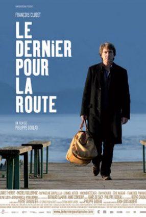 Cartaz do filme UM NOVO CAMINHO – Le Dernier por la Route