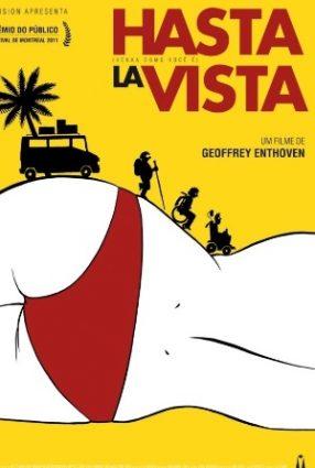 Cartaz do filme HASTA LA VISTA: VENHA COMO VOCÊ É – Hasta la Vista