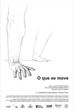 Cartaz do filme O QUE SE MOVE (Gramado 2012)