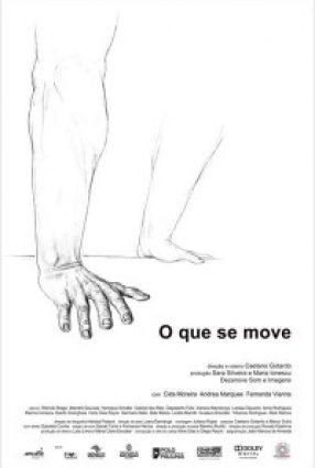 Cartaz do filme O QUE SE MOVE (Gramado 2012)