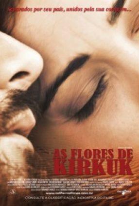 Cartaz do filme AS FLORES DE KIRKUK – The Flowers of Kirkuk