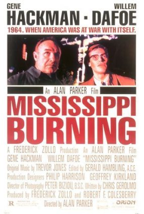 Cartaz do filme MISSISSIPI EM CHAMAS – Mississipi Burning