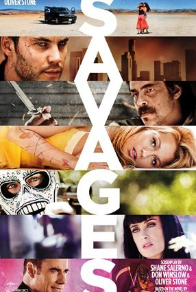 Cartaz do filme SELVAGENS – Savages