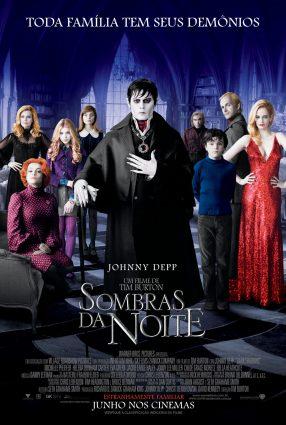 Cartaz do filme SOMBRAS DA NOITE – Dark Shadows