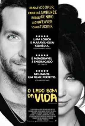 Cartaz do filme O LADO BOM DA VIDA – Silver Linings Playbook