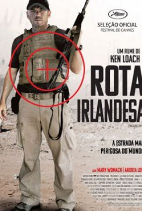 Cartaz do filme ROTA IRLANDESA – Route Irish