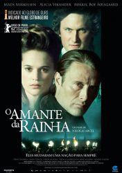 O AMANTE DE RAINHA – A Royal Affair