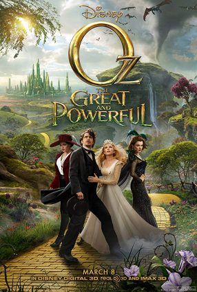Cartaz do filme OZ: MÁGICO E PODEROSO – Oz the Great and Powerful