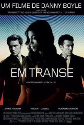 Cartaz do filme EM TRANSE – Trance