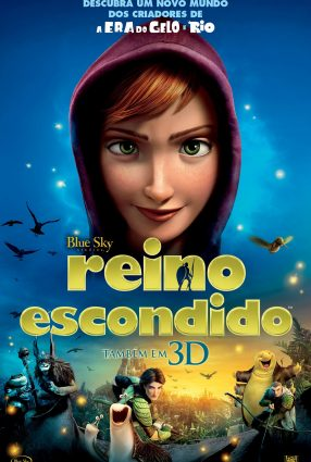 Cartaz do filme REINO ESCONDIDO – Epic
