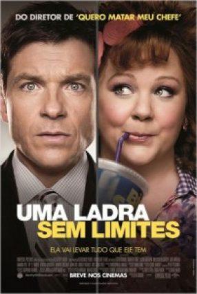 Cartaz do filme UMA LADRA SEM LIMITES – Identity Thief