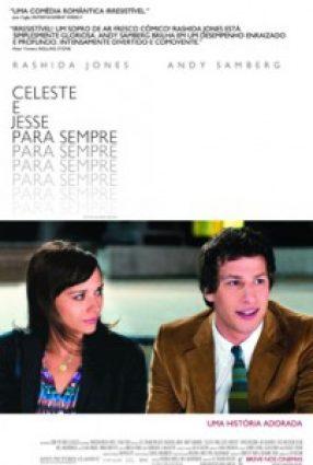 Cartaz do filme CELESTE E JESSE PARA SEMPRE – Celeste & Jesse Forever