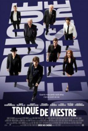 Cartaz do filme TRUQUE DE MESTRE – Now You See Me