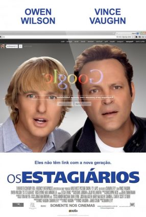 Cartaz do filme OS ESTAGIÁRIOS – The Internship