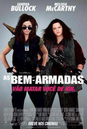 Cartaz do filme AS BEM-ARMADAS – The Heat