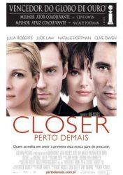 CLOSER – PERTO DEMAIS – Closer