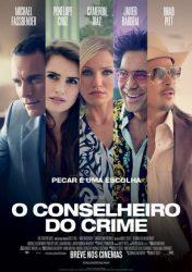 O CONSELHEIRO DO CRIME – The Counselor