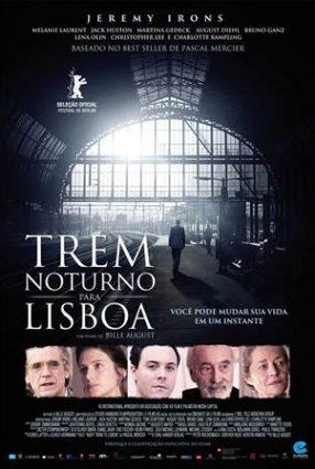 Cartaz do filme TREM NOTURNO PARA LISBOA – Night Train to Lisbon