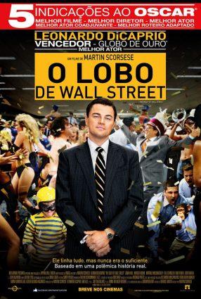 Cartaz do filme O LOBO DE WALL STREET – The Wolf of Wall Street