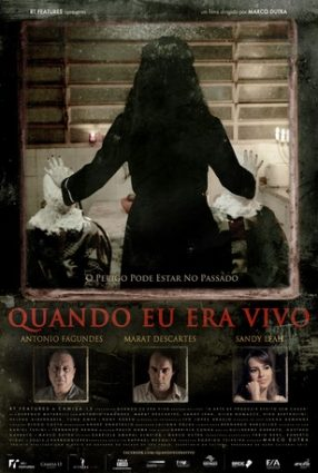 Cartaz do filme QUANDO EU ERA VIVO