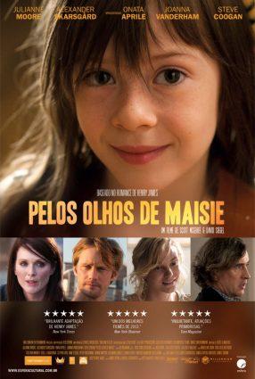 Cartaz do filme PELOS OLHOS DE MAISIE – What Maisie Knew