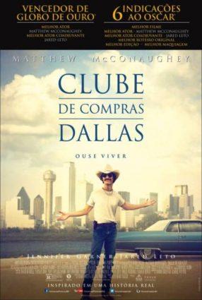 Cartaz do filme CLUBE DE COMPRAS DALLAS – Dallas Buyers Club