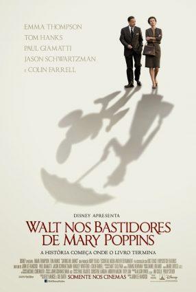 Cartaz do filme WALT NOS BASTIDORES DE MARY POPPINS – Saving Mr. Banks