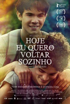 Cartaz do filme HOJE EU QUERO VOLTAR SOZINHO