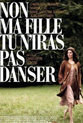 Cartaz do filme NÃO, MINHA FILHA, VOCÊ NÃO IRÁ DANÇAR – Non ma fille, tu n'iras pas danser