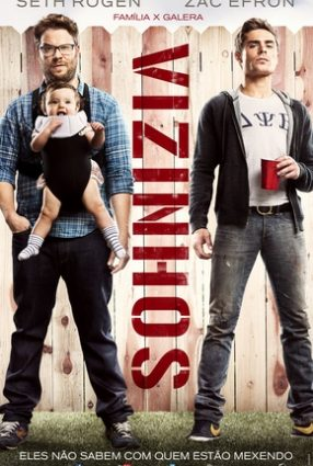 Cartaz do filme VIZINHOS – Neighbors