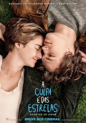 A CULPA É DAS ESTRELAS – The Fault in our Stars