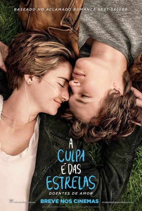 Cartaz do filme A CULPA É DAS ESTRELAS – The Fault in our Stars