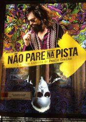 NÃO PARE NA PISTA – A MELHOR HISTÓRIA DE PAULO COELHO