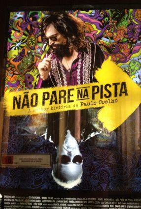 Cartaz do filme NÃO PARE NA PISTA – A MELHOR HISTÓRIA DE PAULO COELHO