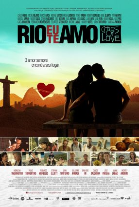 Cartaz do filme RIO, EU TE AMO –  Rio, I Love You