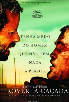 Cartaz do filme THE ROVER – A CAÇADA
