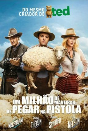 Cartaz do filme UM MILHÃO DE MANEIRAS DE PEGAR NA PISTOLA – A Million Ways to Die in the West
