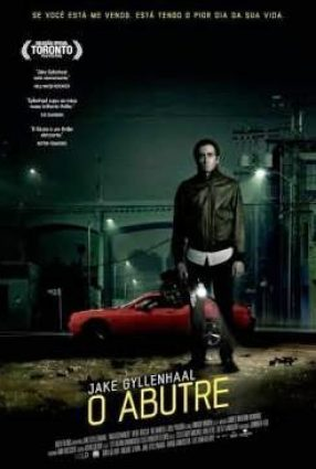 Cartaz do filme O ABUTRE  – Nightcrawler