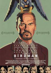 BIRDMAN OU (A INESPERADA VIRTUDE DA IGNORÂNCIA) – Birdman