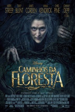 Cartaz do filme CAMINHOS DA FLORESTA – Into the Woods