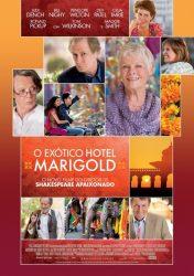 O EXÓTICO HOTEL MARIGOLD – The Best Exotic Marigold Hotel